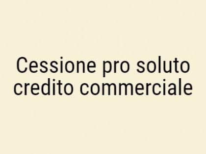 Fig 1 - Cessione pro soluto di credito...