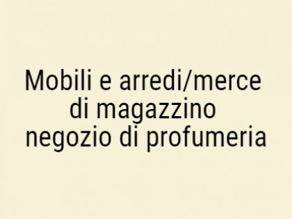 Fig 1 - Fig 1 - Mobili e arredi/merce di magaz...