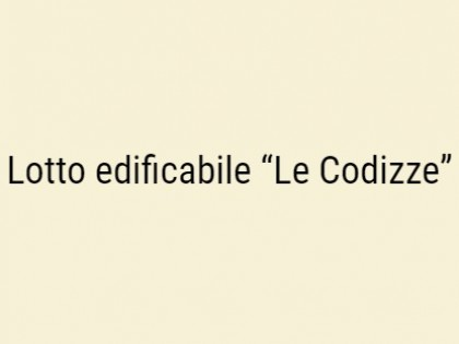 "Fig 1 - Fig 1 - Lotto edificabile ""Le Codizze""..."
