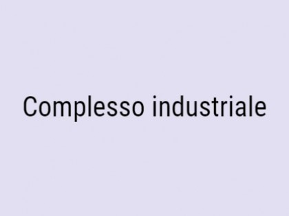 Fig 1 - Fig 1 - Complesso industriale composto...