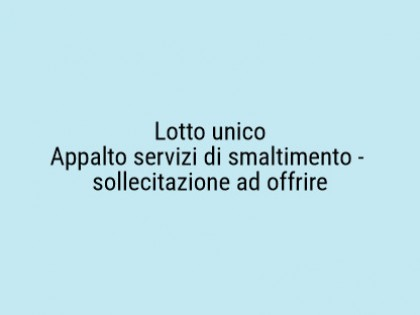 Fig 1 - Fig 1 - APPALTO SERVIZI DI SMALTIMENTO...